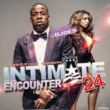 DJDES - Intimate Encounter  24 Mixed  By @DJDES Cover Art