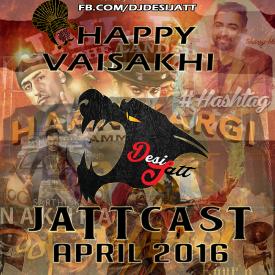 Happy Vaisakhi - Jattcast April16