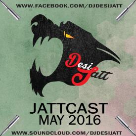 MaY 2016 JaTTCasT DjDeSiJaTT