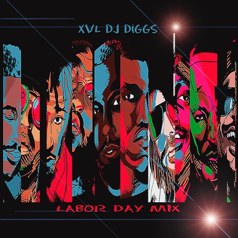 Labor Day Mix (2019) by XVL DJ Diggs from XVL DJ Diggs: Listen for free