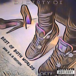 DJ DIRTY DI - BOBW 2016 RnB Edition Cover Art