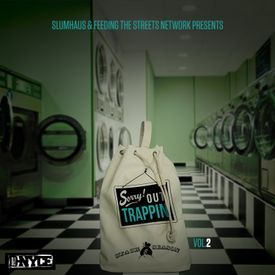 Sorry Out Trappin Vol.2