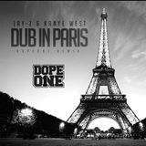 DJ DopeOne - Dub In Paris (DopeOne Remix) Cover Art