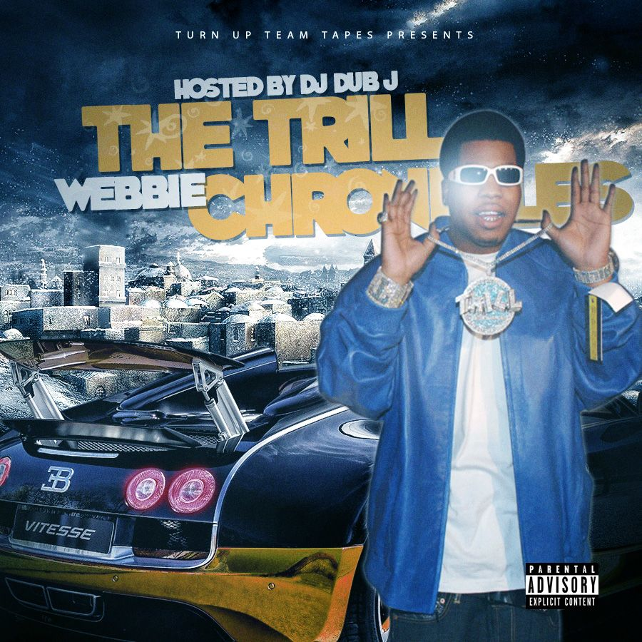 Trill Chronicles By Webbie From Djdubjtgs Listen For Free