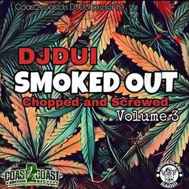 DJDUI Smoked Out (Chopped and Screwed) 3