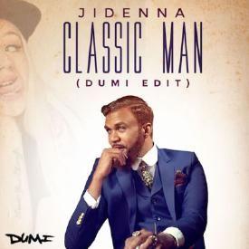 Classic Man (DJ Dumi Edit)