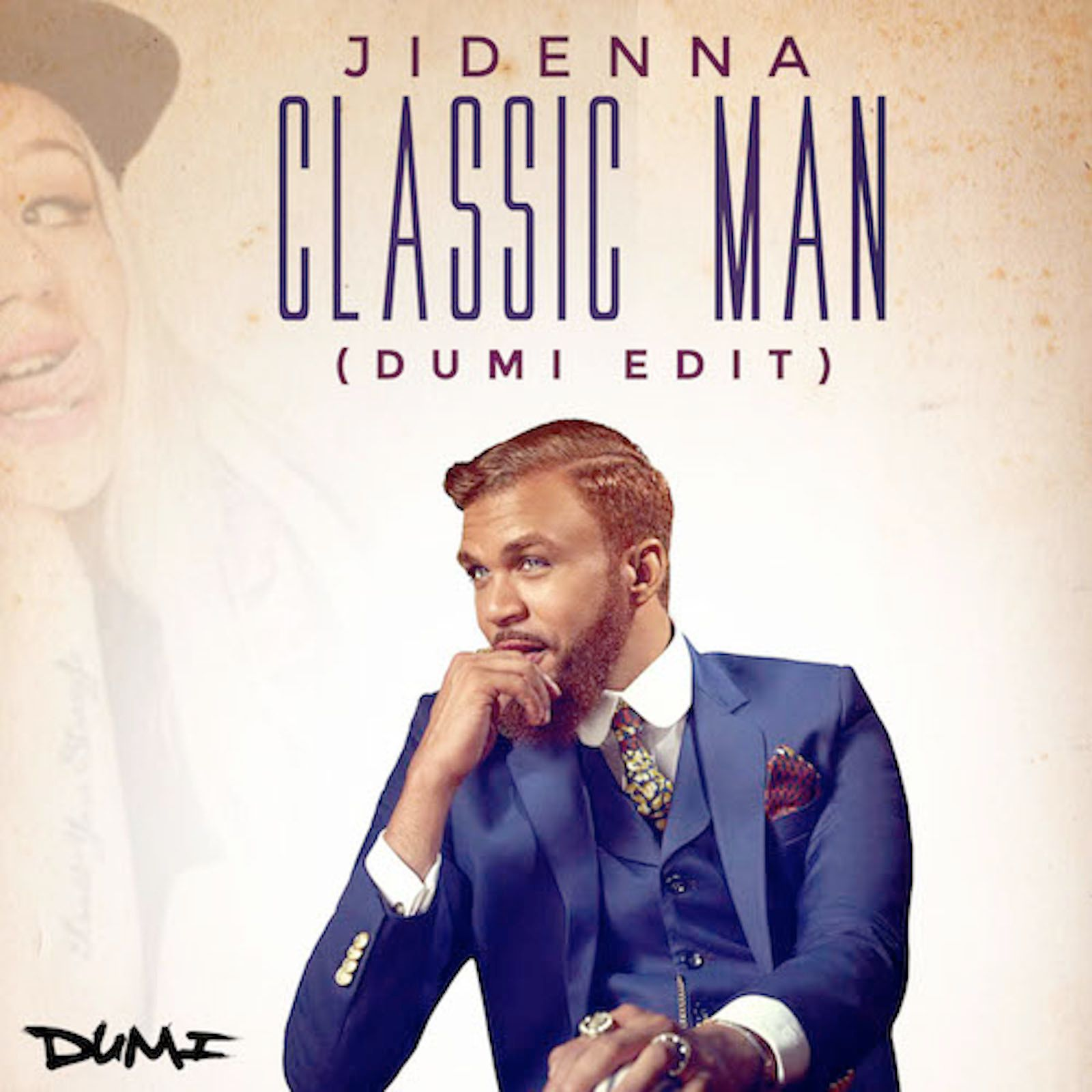 "One Man Song Download By Singa: Jidenna - ""Classic Man (DJ Dumi Edit)"" - Download"