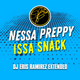 Nessa Preppy & Travis World - Issa Snack (DJ Eris Extended)