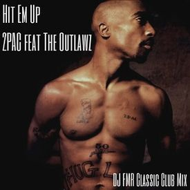 Hit 'Em Up (DJ FMR Classic Club Mix)