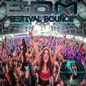 EDM Festival Bounce Episode 002