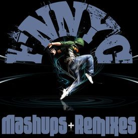 MASHUPS + REMIXES VOL 1