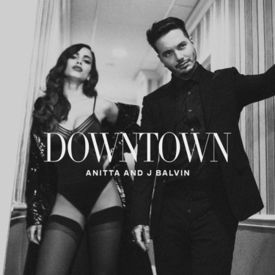 J Balvin ft Anitta – Downtown