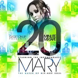 20 MINUTE MIXTAPE (MARY J. BLIGE EDITION)