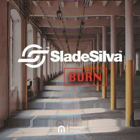 Slade Silva - Burn (Out Now)