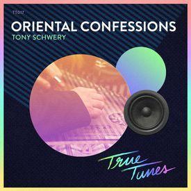 Tony Schwery - Oriental Confessions (Original Mix)