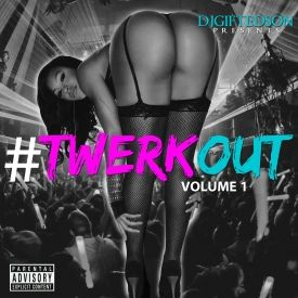 djgiftedson - #TwerkOut Volume 1 Cover Art