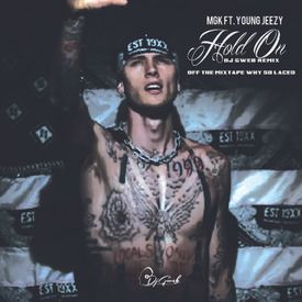 MGK Feat Young Jeezy - Hold On (Shut Up)DJGWEB REMIX