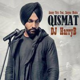 Qismat -  Ammy Virk(Remix) - DJHarryB