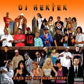 2006 Hip Hop R&B Mixtape Vol. 1