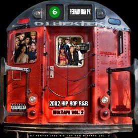 2002 Hip Hop R&B Mixtape Vol. 2
