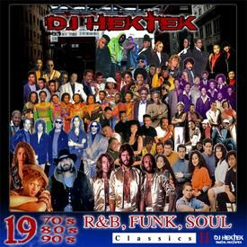 1970's, 80's, 90's R&B, Funk, Soul Classics Mixtape II