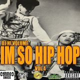 DjHiVolume - IM SO HIP HOP VOL.4 Cover Art