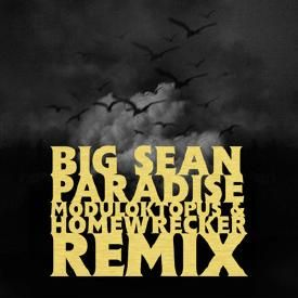 Paradise (Moduloktopus & Homewrecker Remix)