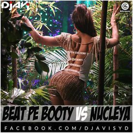 Beat Pe Booty Vs Nucleya Mashup - DJ Avi