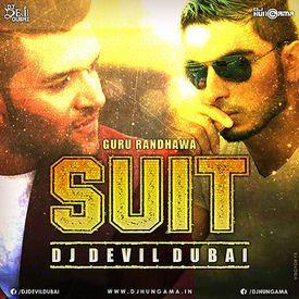 Guru Randhawa - Suit (Moombahton Remix) - DJ Devil Dubai