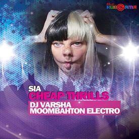 Sia - Cheap Thrill (Moombahton Electro Extended Mix) - DJ Varsha