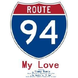 My Love ~ Route 94, Jess Glynee & Yo Gotti