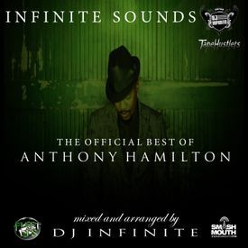 DJ Infinite Presents The Official Best Of Anthony Hamilton