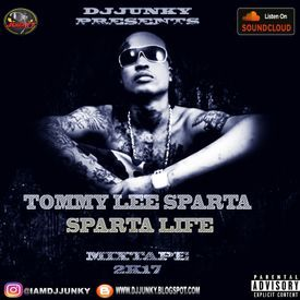 DJJUNKY - TOMMY LEE SPARTA (SPARTA LIFE) MIXTAPE 2K17 😈