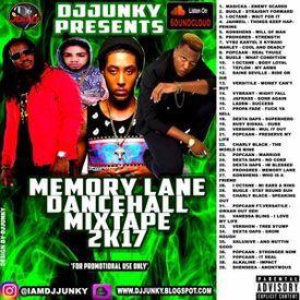 MEMORY LANE DANCEHALL MIXTAPE 2K17 😈