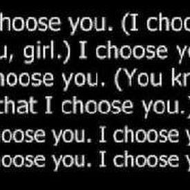 I Choose You (Prod. By Stargate)