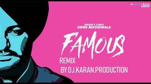 FAMOUS SIDHU MOOSE WALA Remix Latest Punjabi Songs 2018 | DJ KARAN