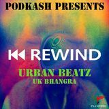 DJ KASH - REWIND: Urban Beatz - UK Bhangra Cover Art