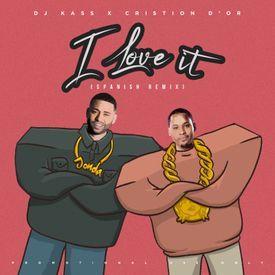 I Love It (Spanish Remix)
