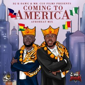 COMING TO AMERICA - AFROBEAT MIX