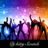 Dj Kitty Scratch - ELECTRO HOUSE PARTY Cover Art