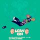 Major Lazer & DJ Snake Feat. MØ - Lean On (La patilla Remix)