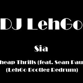 Cheap Thrills (feat. Sean Paul) (LehGo Redrum)