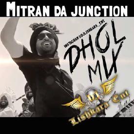 Mitran Da Juncation - Diljit Dosanjh dholmix Dj Lishkara
