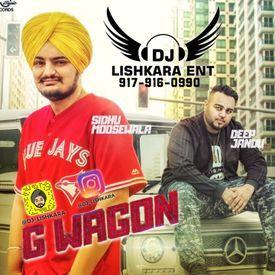 G WAGON FT SIDHU MOOSEWALA - DJ LISHKARA MIX