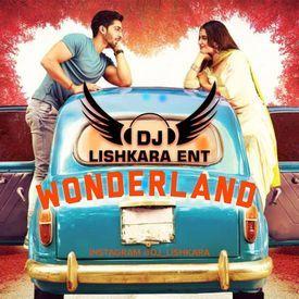 WONDERLAND - DHOLMIX DJ LISHKARA