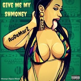 Give Me My Shmoney (Prod By Juan Instrumentals)