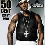 DjNephew - Best Of 50Cent Cover Art