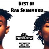 DjNephew - Best Of Rae Sremmurd Cover Art