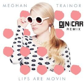 Lips Are Movin (DJ Nicar Remix)