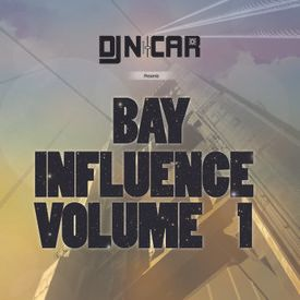 Bay Influence vol. 1 (2014 re-upload)